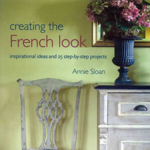 CREATING THE FRENCH LOOK - Annie Sloan könyv