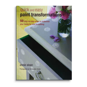 QUICK AND EASY PAINT TRANSFORMATIONS - Annie Sloan könyv
